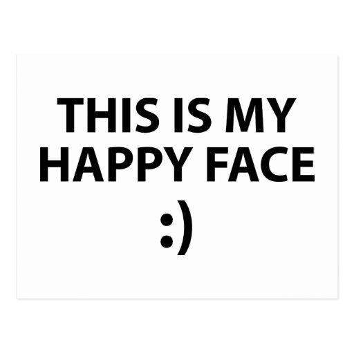 Ésta es mi cara feliz tarjeta postal