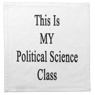 Ésta es MI clase de la ciencia política Servilleta Imprimida