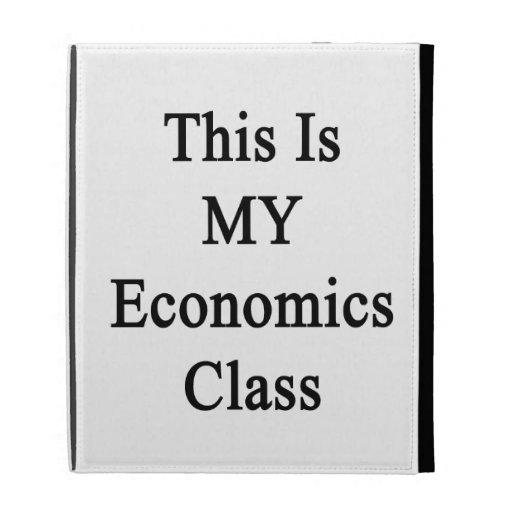 Ésta es MI clase de la economía