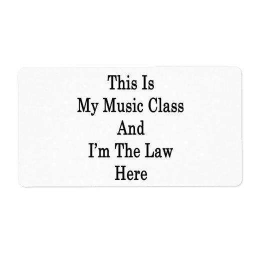 Ésta es mi clase de música y soy la ley aquí etiqueta de envío