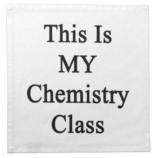 Ésta es mi clase de química servilleta de papel