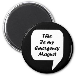 'Ésta es mi emergencia Magnet Imán Redondo 5 Cm