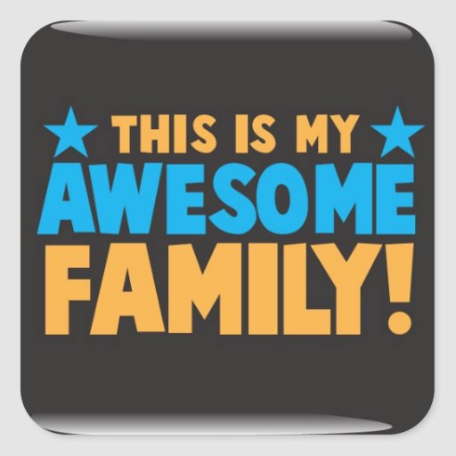 ¡Ésta es mi FAMILIA IMPRESIONANTE! Calcomanía Cuadrada