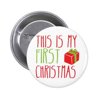 Ésta es mi Navidad recién nacida del bebé del PRIM Pin Redondo De 2 Pulgadas
