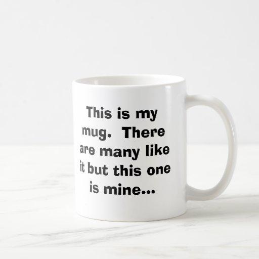 Ésta es mi taza.  Hay muchos como ella pero thi… Taza Clásica