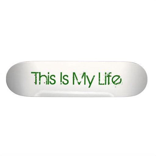 Ésta es mi vida: El andar en monopatín