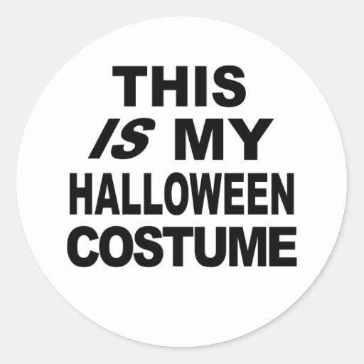 Ésta ES mis camisetas del traje de Halloween Etiquetas