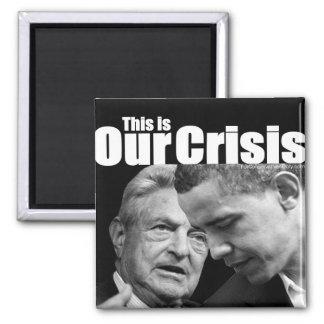 Ésta es nuestra crisis imán cuadrado