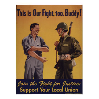 ¡Ésta es nuestra lucha, también, compinche! Poster