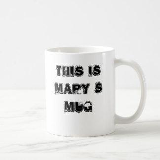 Ésta es taza del ` s de Maria