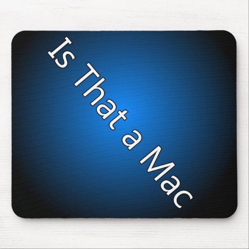 Está eso un mac Mousepad