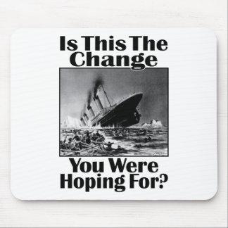 ¿Está esto el cambio que usted era el esperar? v2 Alfombrilla De Ratones