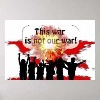 Esta guerra no es nuestra guerra póster