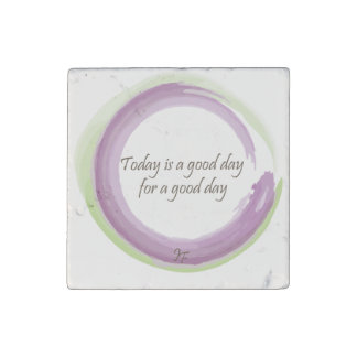 """Está hoy un buen día por un buen día "" Imán De Piedra"