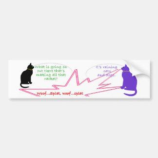 Está lloviendo gatos y perros etiqueta de parachoque
