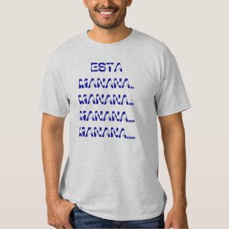 Esta Manana t Shirt Poleras