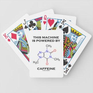 Esta máquina es accionada por el cafeína la moléc barajas de cartas