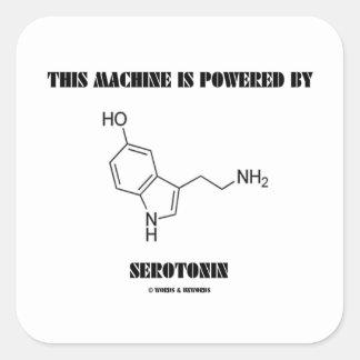Esta máquina es accionada por la serotonina (la pegatina cuadrada