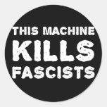 Esta máquina mata a fascistas etiqueta redonda
