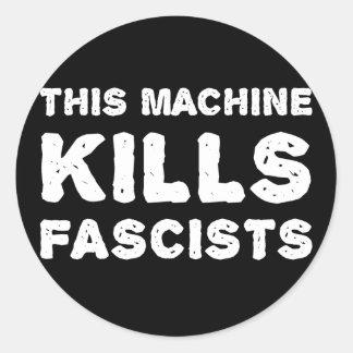 Esta máquina mata a fascistas pegatina redonda