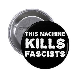 Esta máquina mata a fascistas pin redondo de 2 pulgadas