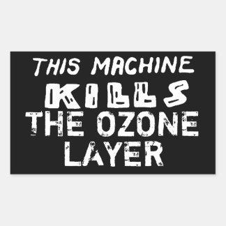Esta máquina mata a la capa de ozono pegatina rectangular
