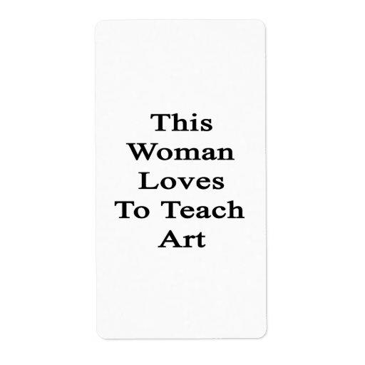 Esta mujer ama enseñar a arte etiquetas de envío