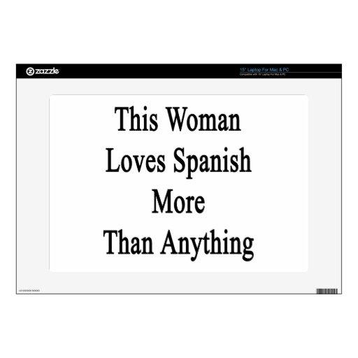 Esta mujer ama español más que cualquier cosa portátil 38,1cm skins