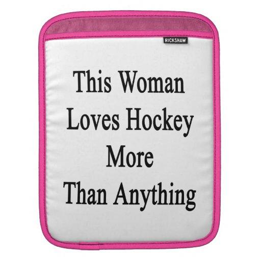 Esta mujer ama hockey más que cualquier cosa fundas para iPads