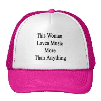 Esta mujer ama música más que cualquier cosa gorro de camionero