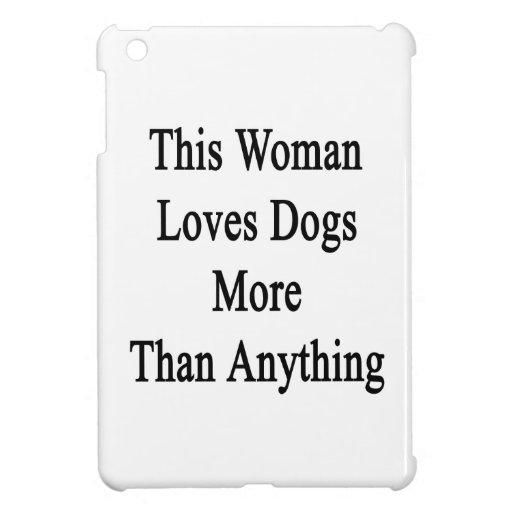 Esta mujer ama perros más que cualquier cosa iPad mini cárcasas