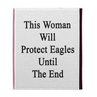 Esta mujer protegerá a Eagles hasta el extremo