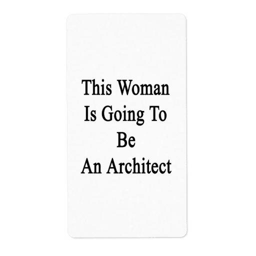 Esta mujer va a ser arquitecto etiquetas de envío
