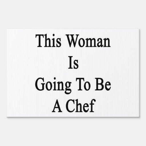 Esta mujer va a ser cocinero letrero