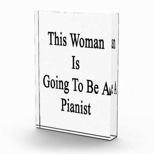 Esta mujer va a ser pianista
