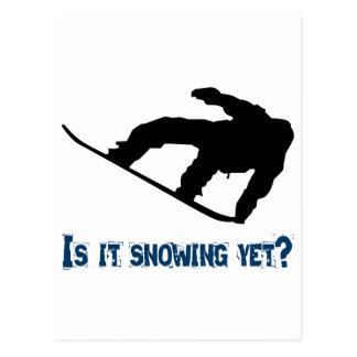 ¿Está nevando todavía - Snowboard Tarjeta Postal