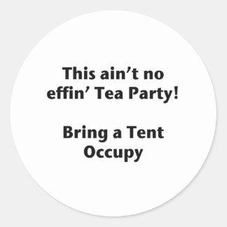 ¡Ésta no es ninguna fiesta del té del effin! Pegatina Redonda