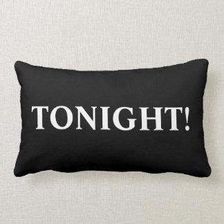Esta noche, no esta noche - almohadas románticas