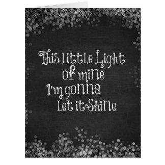 Esta pequeña luz los míos que van a dejarla tarjeta de felicitación grande