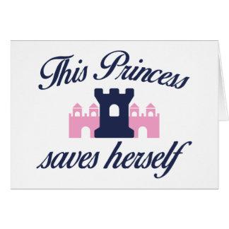 Esta princesa Saves Herself Tarjeta De Felicitación