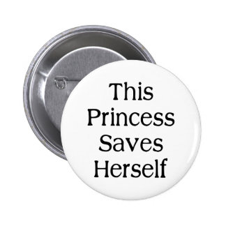 Esta princesa Saves Pin Redondo De 2 Pulgadas