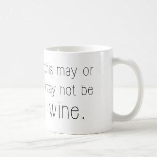 ésta puede o no puede ser taza del vino