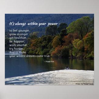 Está siempre dentro de su poster del poder…
