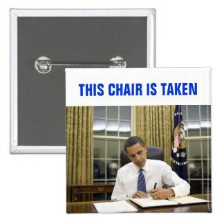 Esta silla se toma el botón cuadrado de Obama 2012 Pin Cuadrado