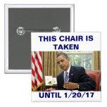 Esta silla se toma hasta 1/20/17 botón de Obama Pins