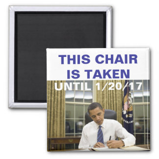 Esta silla se toma hasta 1/20/17 imán de Obama