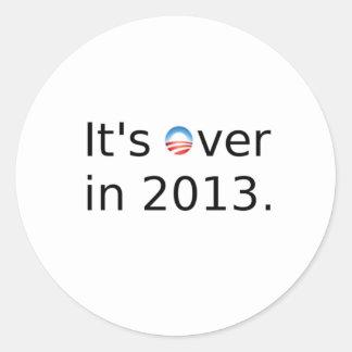 Está sobre en 2013 Anti-Obama Pegatina Redonda