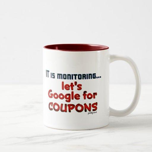 Está supervisando… nos dejó Google para las CUPONE Tazas