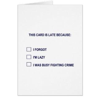 Esta tarjeta es atrasada porque…