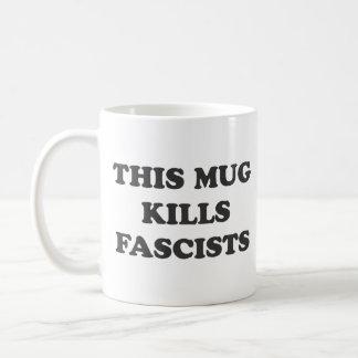 Esta taza mata a fascistas